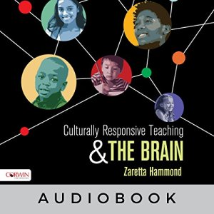 Culturally Responsive Teaching and the Brain audiobook cover art