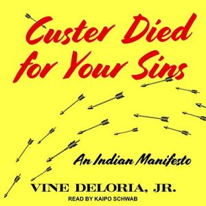 Custer Died for Your Sins audiobook cover art