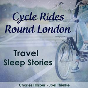 Cycle Rides Round London audiobook cover art
