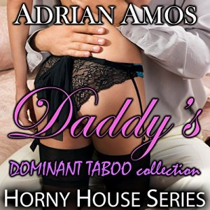 Daddy's Dominant Taboo collection: 20 books from Horny House Series audiobook cover art
