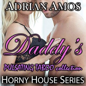 Daddy's Pulsating Taboo Collection audiobook cover art