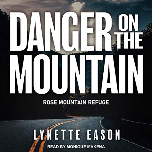 Danger on the Mountain audiobook cover art