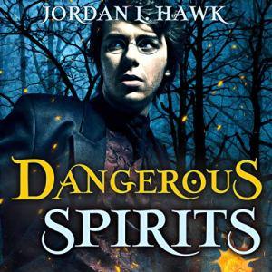 Dangerous Spirits (Volume 2) audiobook cover art