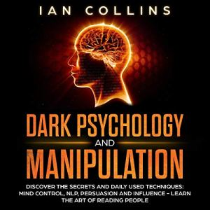 Dark Psychology and Manipulation audiobook cover art
