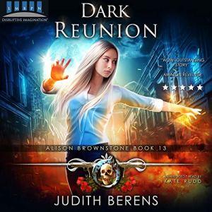 Dark Reunion (An Urban Fantasy Action Adventure) audiobook cover art