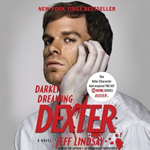 Darkly Dreaming Dexter audiobook cover art