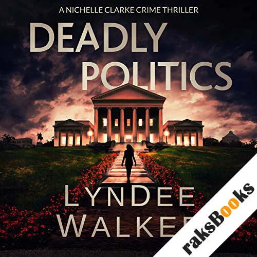 Deadly Politics audiobook cover art