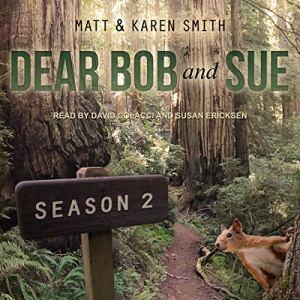 Dear Bob and Sue, Season 2 audiobook cover art