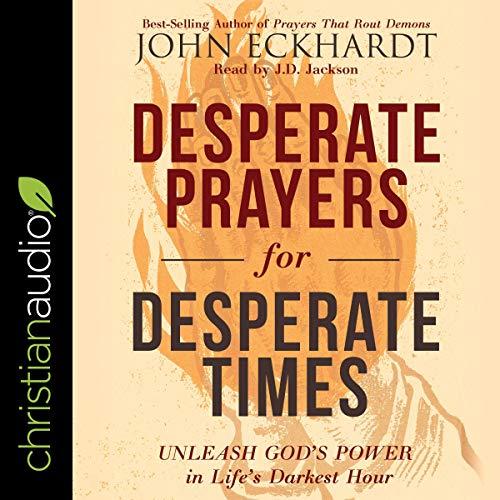 Desperate Prayers for Desperate Times audiobook cover art