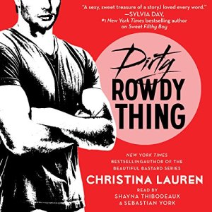 Dirty Rowdy Thing audiobook cover art