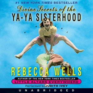 Divine Secrets of the Ya-Ya Sisterhood audiobook cover art