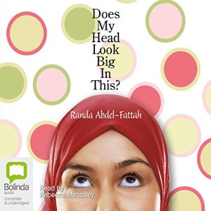 Does My Head Look Big in This? audiobook cover art