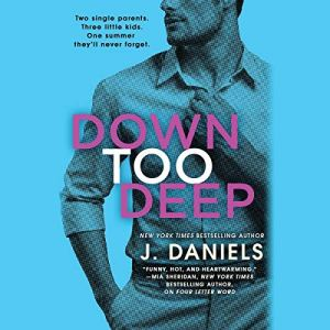 Down Too Deep audiobook cover art