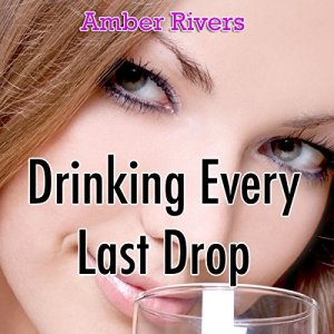 Drinking Every Last Drop audiobook cover art