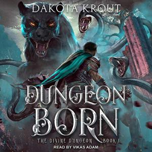 Dungeon Born audiobook cover art