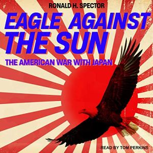 Eagle Against the Sun audiobook cover art