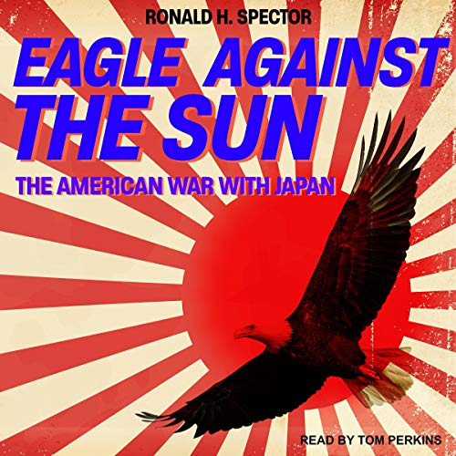 Eagle Against the Sun audiobook cover art