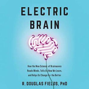 Electric Brain audiobook cover art