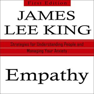 Empathy: Strategies for Understanding People and Managing Your Anxiety audiobook cover art