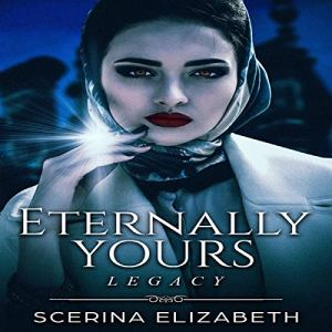 Eternally Yours: Legacy audiobook cover art