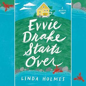 Evvie Drake Starts Over audiobook cover art