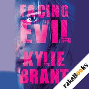 Facing Evil audiobook cover art