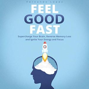 Feel Good Fast audiobook cover art