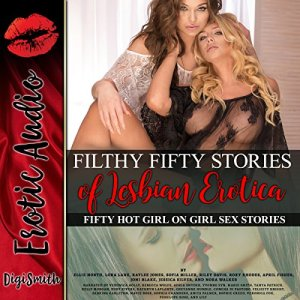 Filthy 50 Stories of Lesbian Erotica audiobook cover art