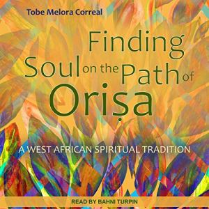 Finding Soul on the Path of Orisa audiobook cover art