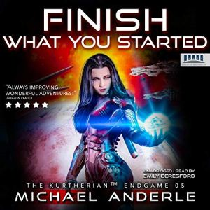 Finish What You Started audiobook cover art