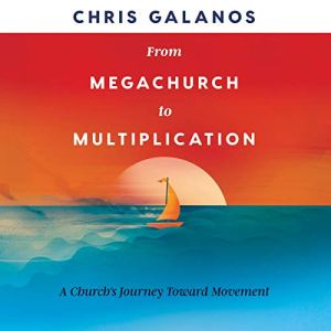 From Megachurch to Multiplication audiobook cover art