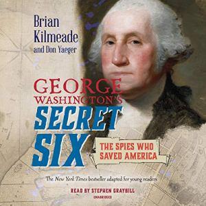 George Washington's Secret Six (Young Readers Adaptation) audiobook cover art