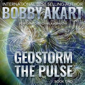 Geostorm: The Pulse: A Post Apocalyptic EMP Survival Thriller audiobook cover art