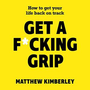 Get a F*cking Grip audiobook cover art