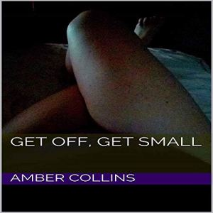 Get Off, Get Small audiobook cover art