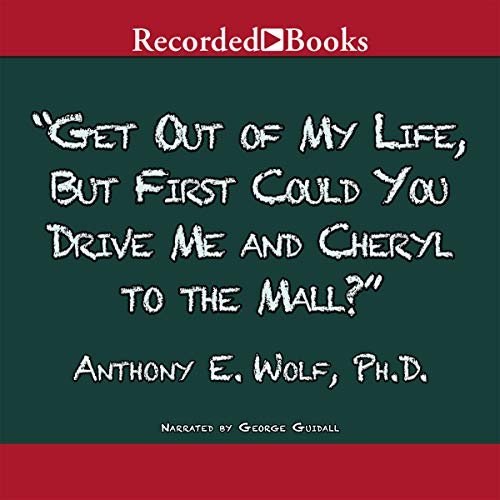 Get Out of My Life, But First Could You Drive Me and Cheryl to the Mall? audiobook cover art