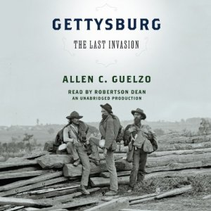 Gettysburg: The Last Invasion audiobook cover art