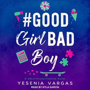 #GoodGirlBadBoy audiobook cover art
