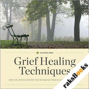 Grief Healing Techniques audiobook cover art