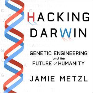 Hacking Darwin audiobook cover art