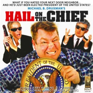 Hail on the Chief! audiobook cover art