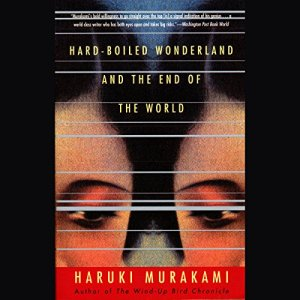 Hard-Boiled Wonderland and the End of the World audiobook cover art