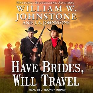 Have Brides, Will Travel audiobook cover art