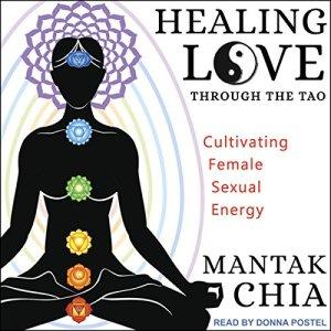 Healing Love through the Tao audiobook cover art