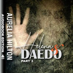 Helena & Daedo: Part 3 audiobook cover art