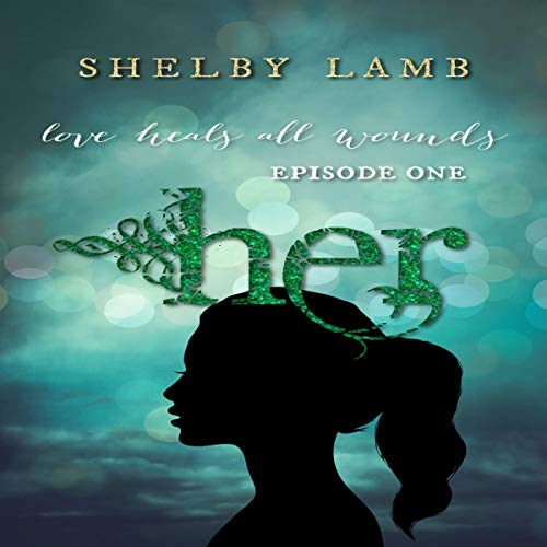 Her: A Psychological Thriller with a Creepy Twist audiobook cover art