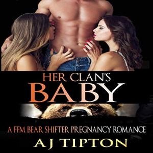 Her Clan's Baby: A FFM Bear Shifter Pregnancy Romance audiobook cover art