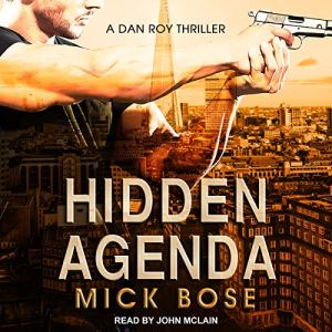 Hidden Agenda: A Dan Roy Thriller audiobook cover art
