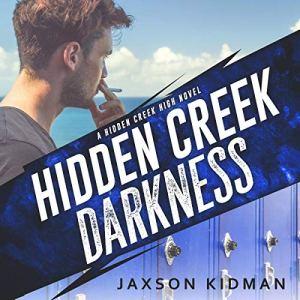 Hidden Creek Darkness audiobook cover art