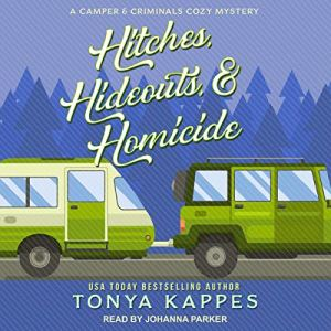 Hitches, Hideouts, & Homicide audiobook cover art